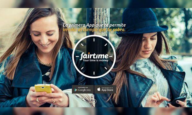 Fairtime, la app para vender el tiempo que te sobra.
