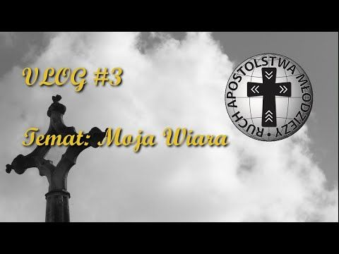 Moja wiara   Vlog #3 - YouTube