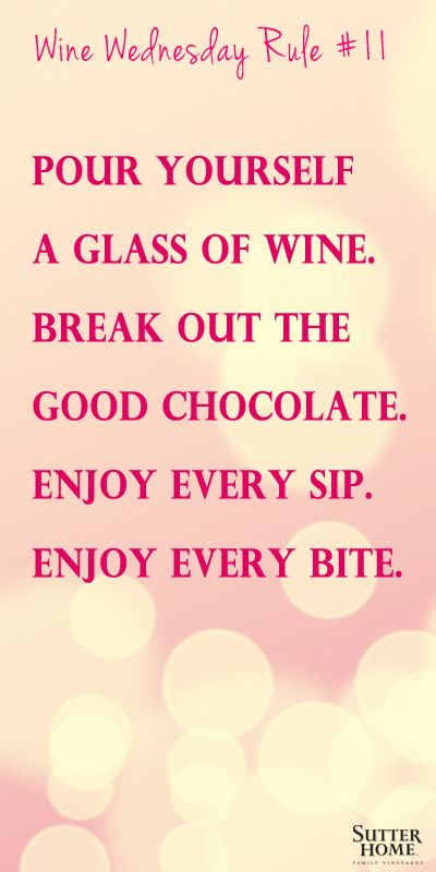 Wine Wednesday Rule #11 #winewednesday #ww