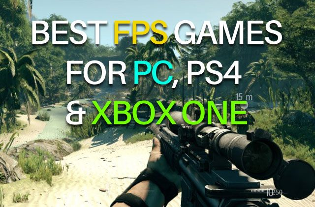 Best upcoming FPS games for PC, PS4 and Xbox One
