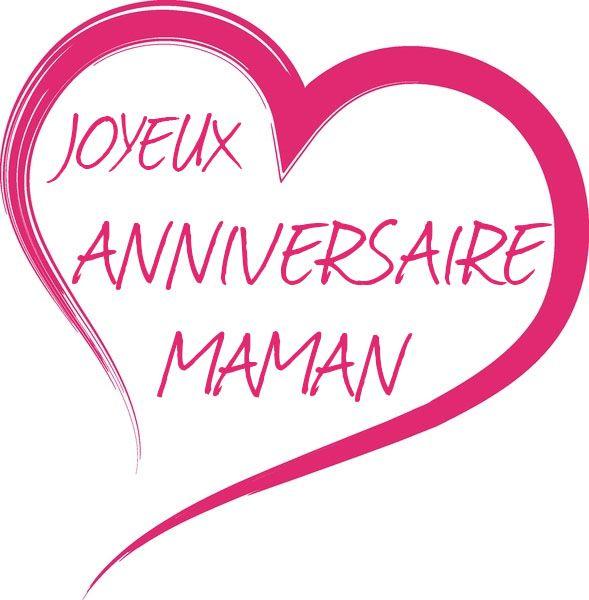 Image Associée Citations Joyeux Anniversaire Maman Anniversaire