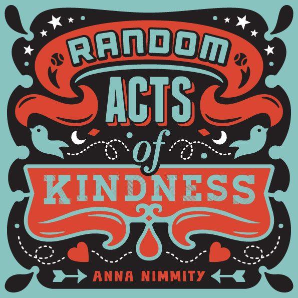 random acts of kindness. designed by briancollinsdesign.com