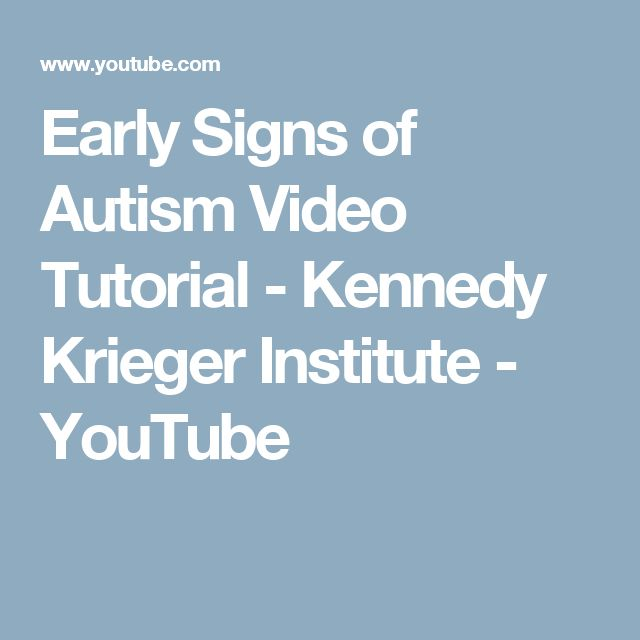 Early Signs of Autism Video Tutorial - Kennedy Krieger Institute - YouTube