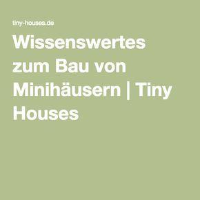 Wissenswertes zum Bau von Minihäusern | Tiny Houses