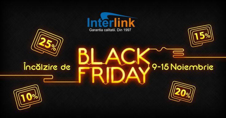 Saptamana 9-15 Noiembrie facem Incalzirea pentru Black Friday. V-am pregatit reduceri la toate produsele de pe site-ul www.interlink.ro.