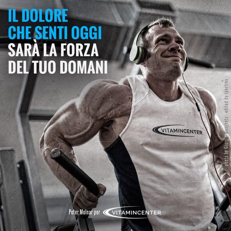Il dolore che senti oggi, sarà la forza del tuo domani! #mondaymotivation #fitness #bodybuilding #gym #peter #molnar