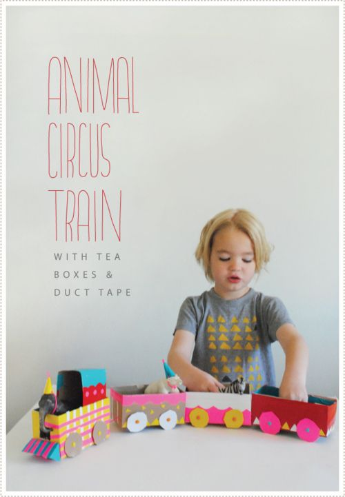animal circus train out of tea boxes and duct tape. cute.