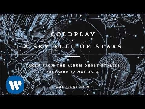 #Coldplay - A Sky Full Of Stars (Official audio)  Released yesterday this awesome track was produced by #Avicii - and it's the 2nd official single from Coldplay's 6th studio album 'Ghost Stories' - worldwide release scheduled for Monday, 19th May