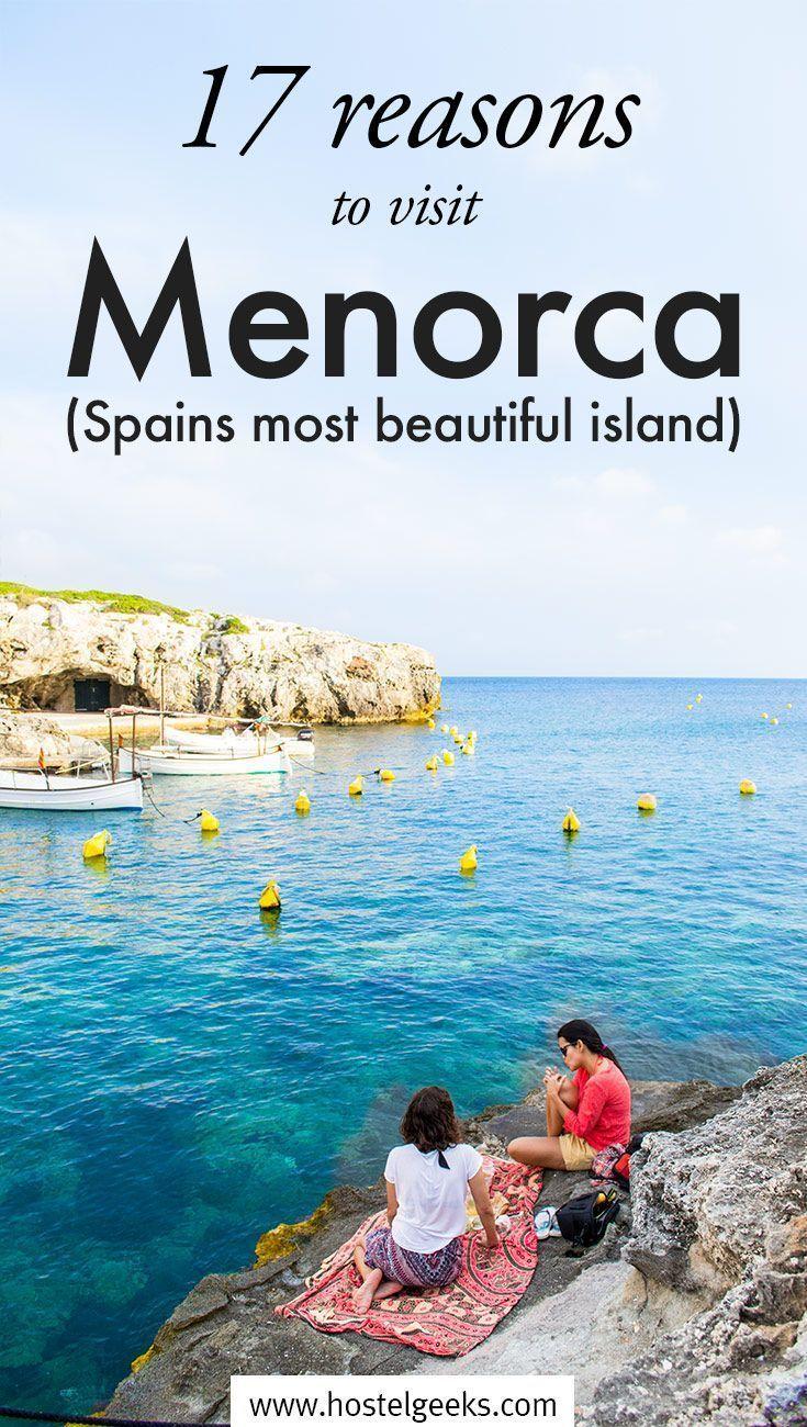 Menorca In 30 Photos Virgin Beaches With A Peaceful Flair All Spanien Reise Menorca Reisen