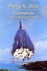 Światy urojone Philipa K.Dicka | Niestatystyczny.pl