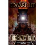The Black Train (Mass Market Paperback)By Edward Lee