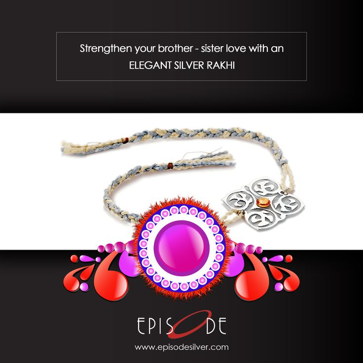 Celebrate this Raksha Bandhan with #EpisodeSilver. Strengthen the special bond that you share with your #Brother, tie a #SILVERRAKHI from our latest SILVER RAKHI collection.   +91-7308363621 | hello@episodesilver.com  Chat Now - https://tawk.to/chat/56cb7a722a2f03d63a509903/default/?$_tawk_popout=true  Shop Now - https://episodesilver.com/all-category/  #Episode #SilverGifts #SterlingSilver #UniqueGifts #UniqueSilverGifts #GiftsForFamily #RakshaBandhan #Rakhi