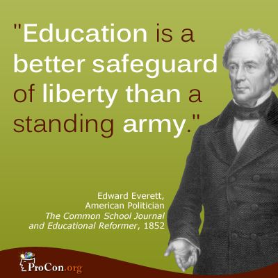Critical Thinking Quote: Edward Everett - Education is a better safeguard of liberty than a standing army