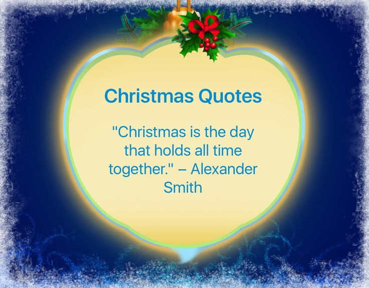 I've got this beautiful quote from Christmas Countdown app: http://itunes.apple.com/app/id725440538