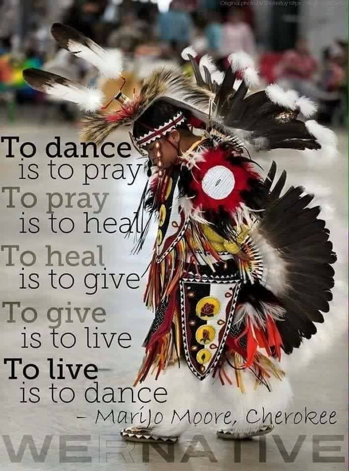 Great saying for Fancy Dancers to live by!