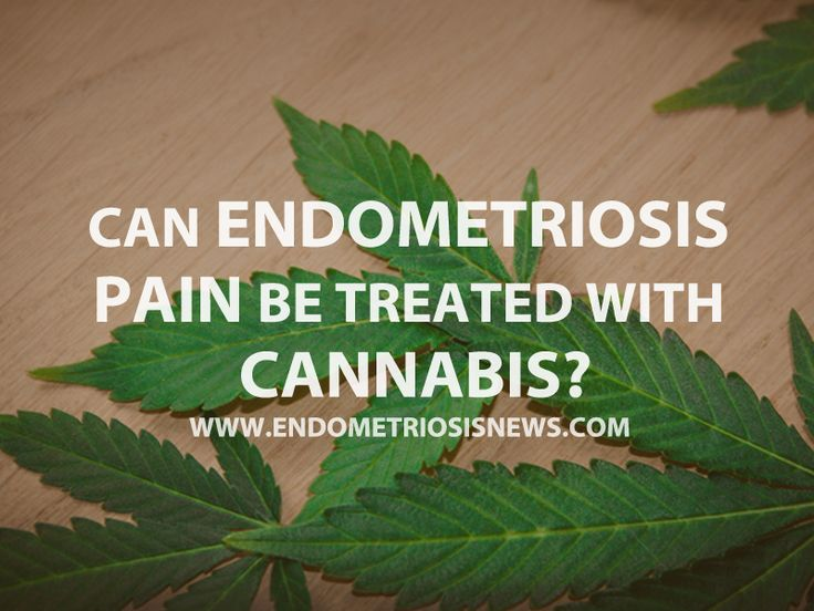 Read more on how Endometriosis pain can be treated with Cannabis.