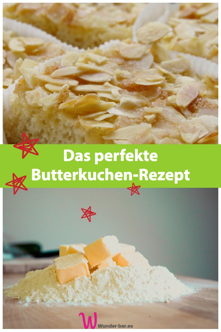 Der perfekte Butterkuchen – Kuchen und Torten backen – wunderschöne Dekorationen und gute Rezepte