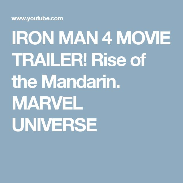 IRON MAN 4 MOVIE TRAILER! Rise of the Mandarin. MARVEL UNIVERSE