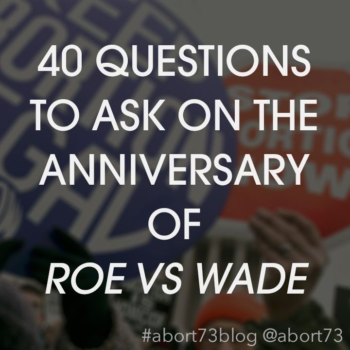 40 Questions To Ask On The Anniversary Of Roe Vs Wade This Or That Questions Questions To Ask Anniversary