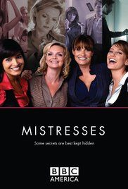Mistresses Bbc Season 1 Episode 1.  and Jessica, a commitment phobe who plays the field.