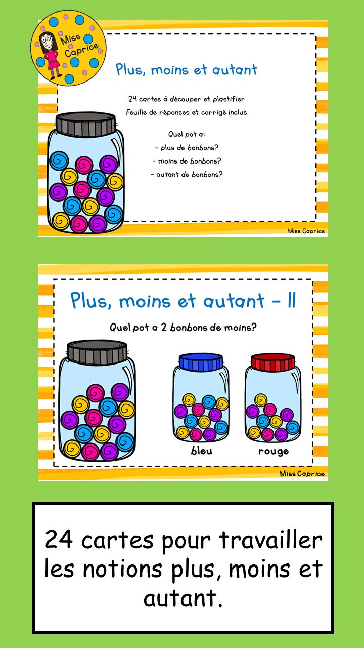 https://www.teacherspayteachers.com/Product/Plus-moins-ou-autant-1re-annee-2264814 http://www.mieuxenseigner.ca/boutique/index.php?route=product/product&product_id=5400