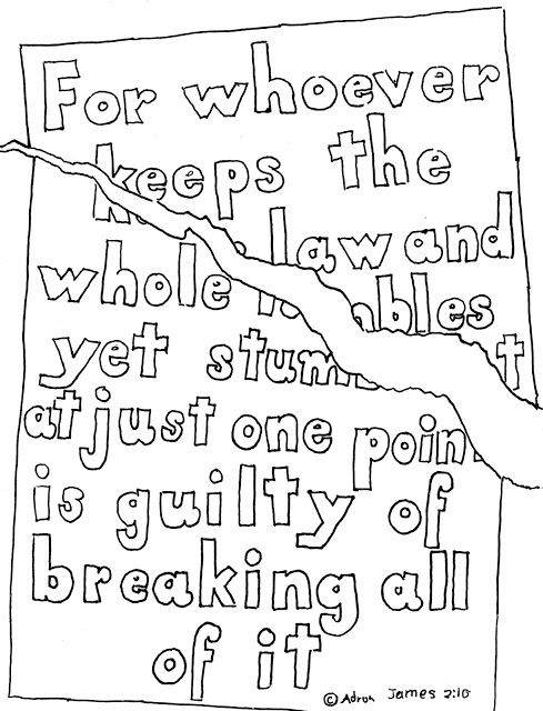 Coloring Pages for Kids by Mr. Adron: James 2:10 Print And Color Page You can print this for free from my blog.