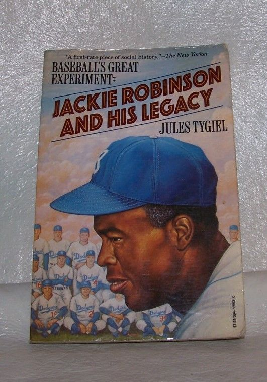 JACKIE ROBINSON AND HIS LEGACY PAPERBACK BOOK BY JULES TYGIEL MLB BASEBALL