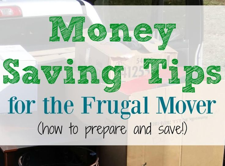 Budget Friendly Tips for the Frugal Mover