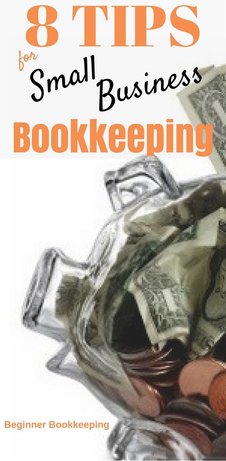 19 best bookkeeping tips images on pinterest best bank accounts 8 tips for small business bookkeeping fandeluxe Gallery