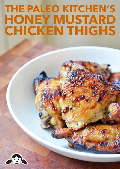 The Paleo Kitchen's Honey Mustard Chicken Thighs | Award-Winning Paleo Recipes | Nom Nom Paleo®