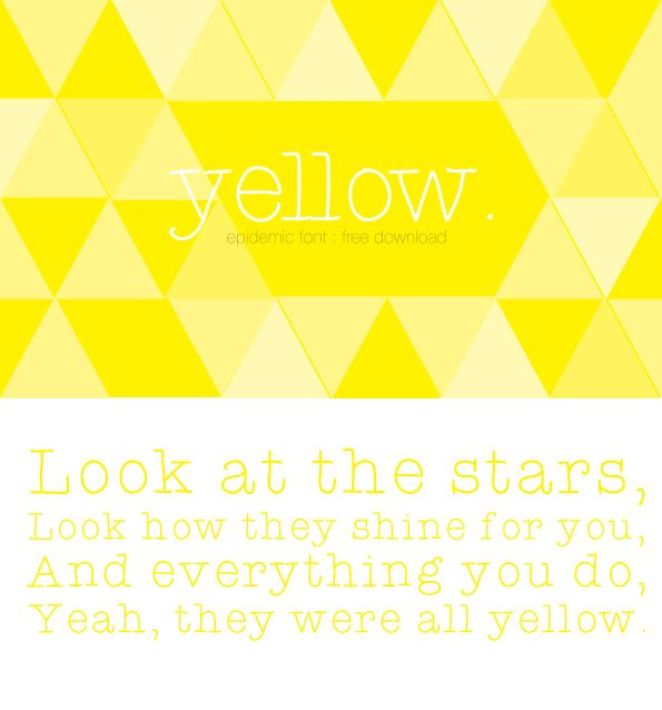 epidemic free font Yellow by Coldplay