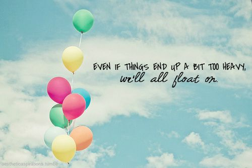 """aestheticaspirations:    Song: """"Float On"""" - Modest Mouse  Image from: colorful-happiness"""