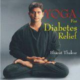Yoga for Diabetes Relief by Bharat Thakur, PB