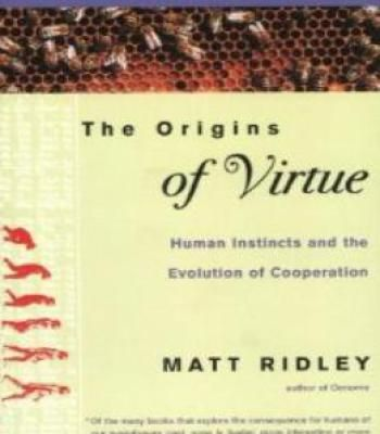 The Origins Of Virtue: Human Instincts And The Evolution Of Cooperation PDF