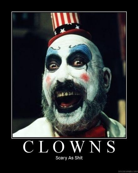 Just sayin': Evil Clowns, Devil Rejects, Captainspauld, Captain Spauld, House, Horror Movie, Sid Haig, 1000 Body, Rob Zombies