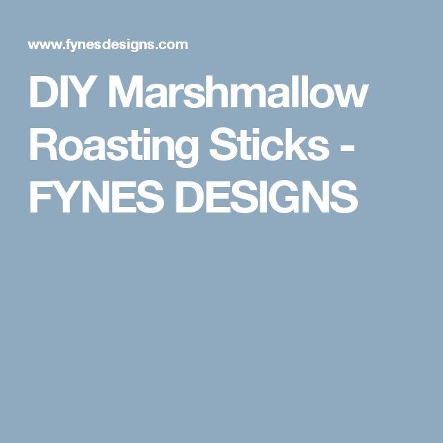 DIY Marshmallow Roasting Sticks - FYNES DESIGNS