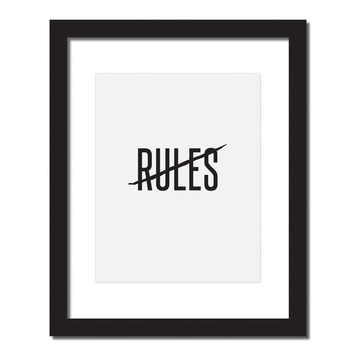 'No Rules' Inspirational quote print