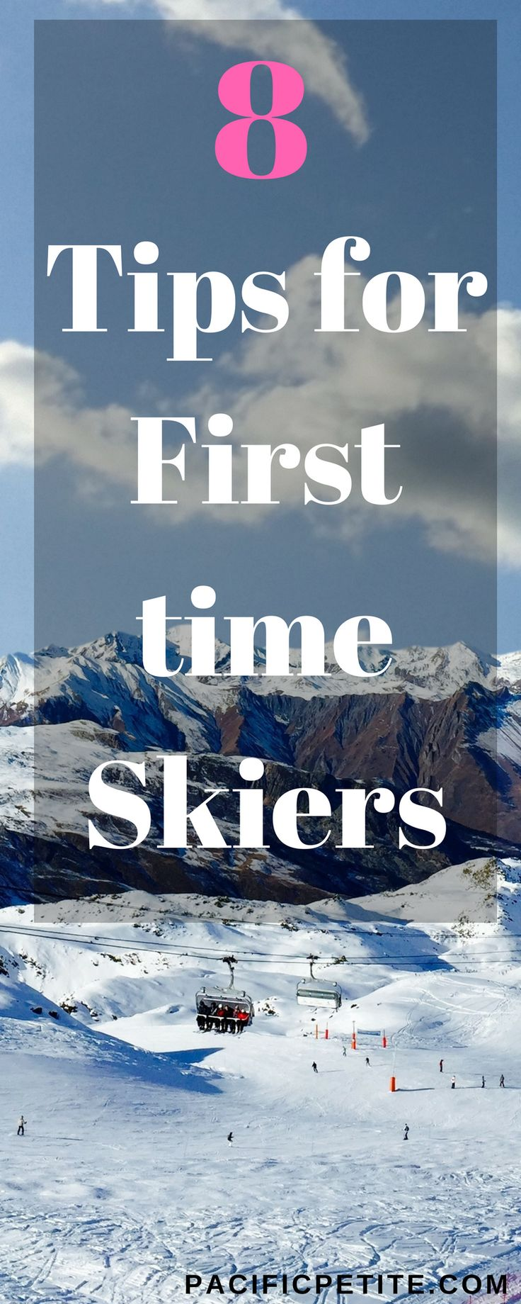 It's winter and ski weather! If it's your first time on the slopes, no worries! Here are 8 must know tips for first time skiers