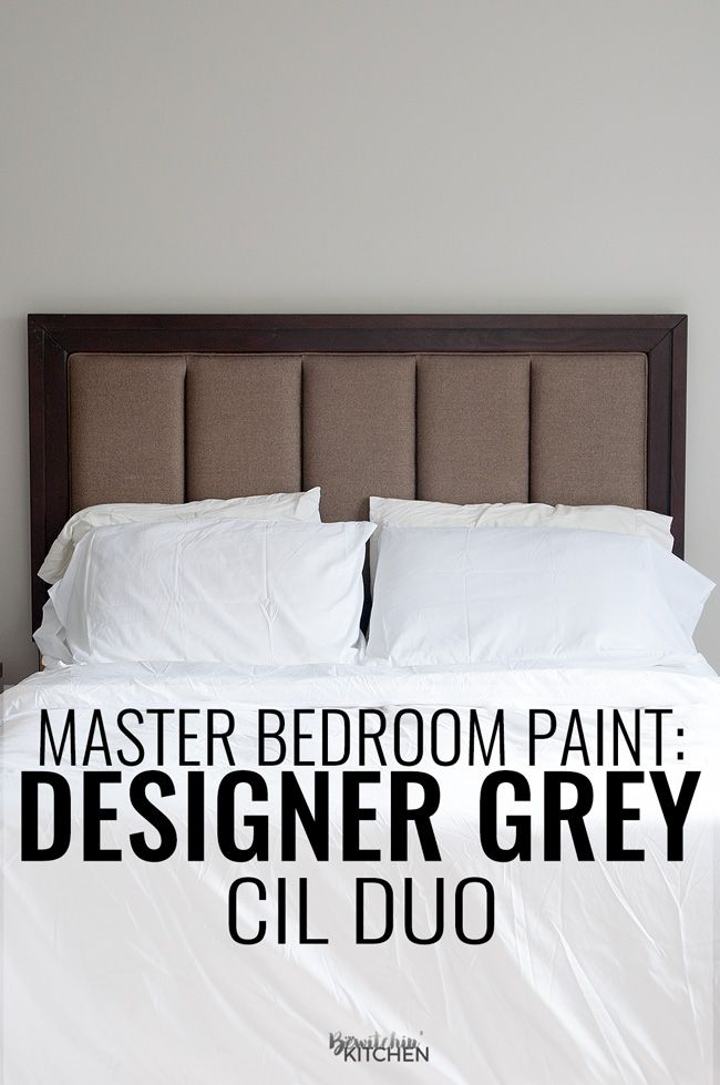 The Perfect Master Bedroom Paint Cil Designer Grey Decor Ideas Pinterest And Painting
