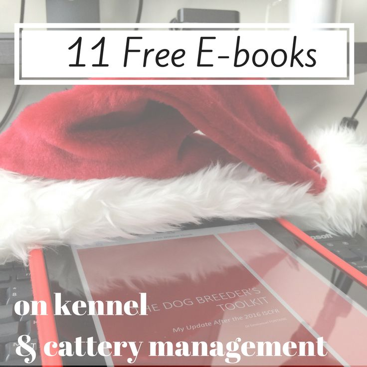 [BLOG] My Christmas Gift : 11 Free E-books on Kennel & Cattery Management