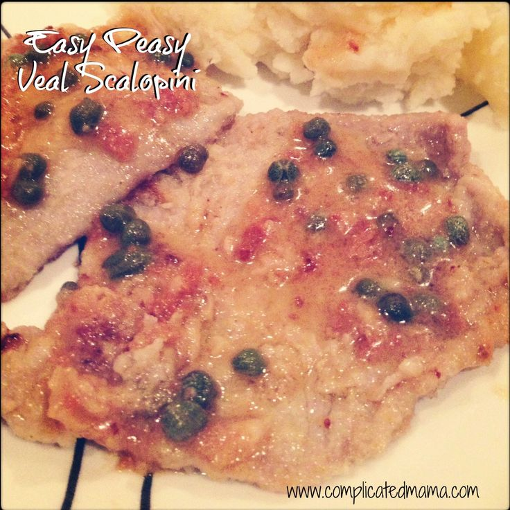 So tender+Easy Peasy Veal Scaloppini With Lemon Butter Sauce