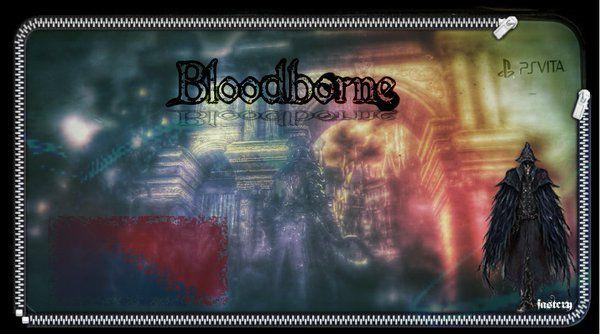 Nanocry @F45TC21  2 min2 minuti fa #Bloodborne #Zip #PSVita