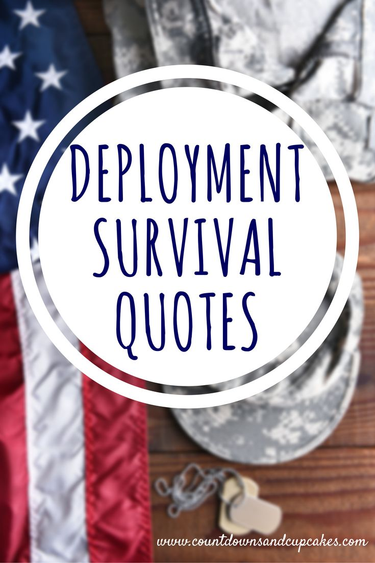 Quotes to Help You Survive Deployment - Countdowns and Cupcakes