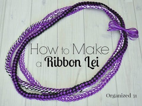 How to Make a Ribbon Lei - Organized 31