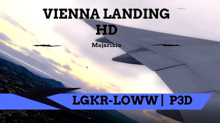 HD SUNSET P3D/FSX WING VIEW OVER CORFU | Corfu - Vienna | 777 | Amazing ...