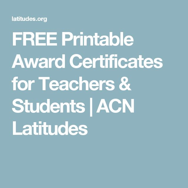 FREE Printable Award Certificates for Teachers & Students | ACN Latitudes