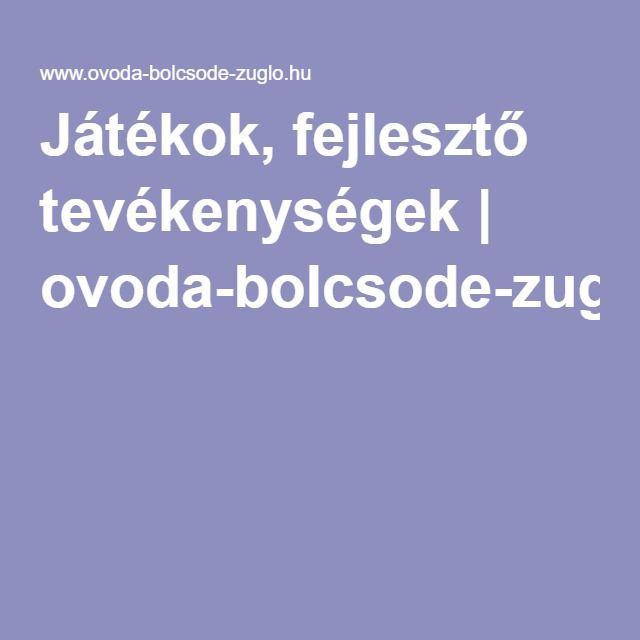 Játékok, fejlesztő tevékenységek | ovoda-bolcsode-zuglo.hu