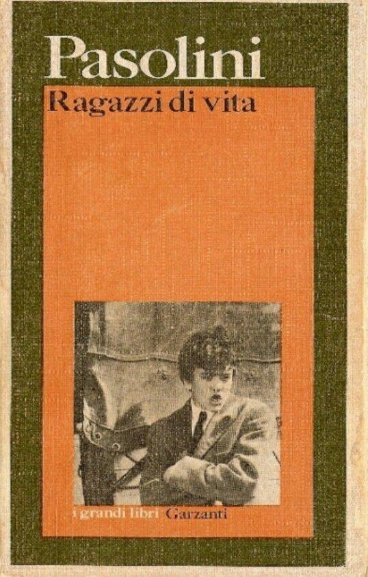 Pier Paolo Pasolini - Ragazzi di vita