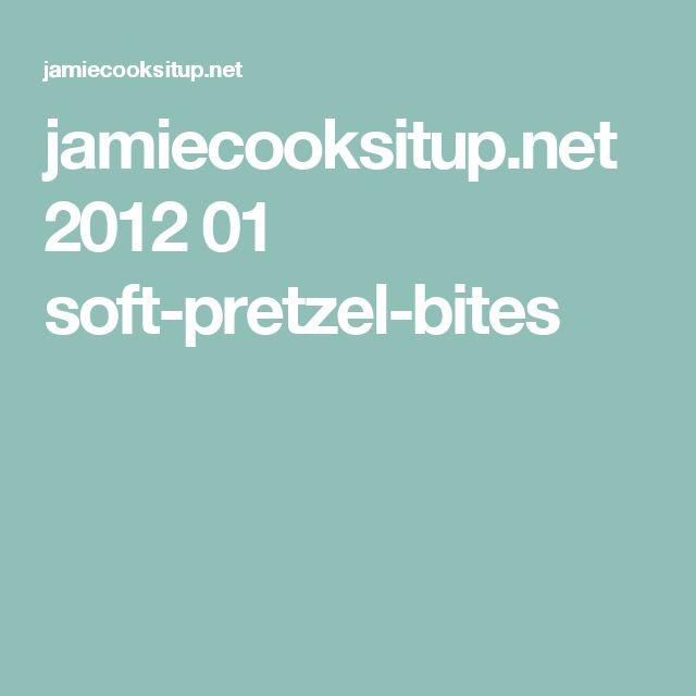 jamiecooksitup.net 2012 01 soft-pretzel-bites