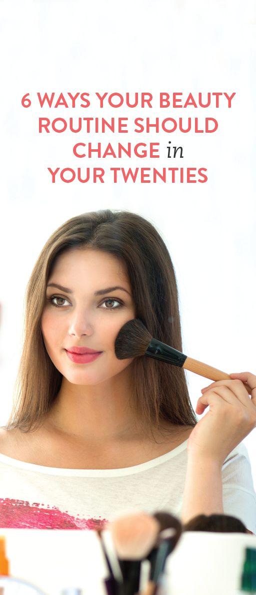 6 Ways Your Beauty Routine Should Change in Your Twenties
